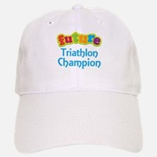 Future Triathlon Champion Baseball Baseball Cap