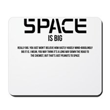 Space is Big Mousepad