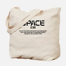 Space is Big Tote Bag