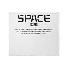 Space Is Big Throw Blanket