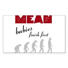 Mean Babies finish first Decal