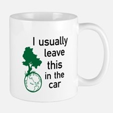 I usually leave this in the car Mug