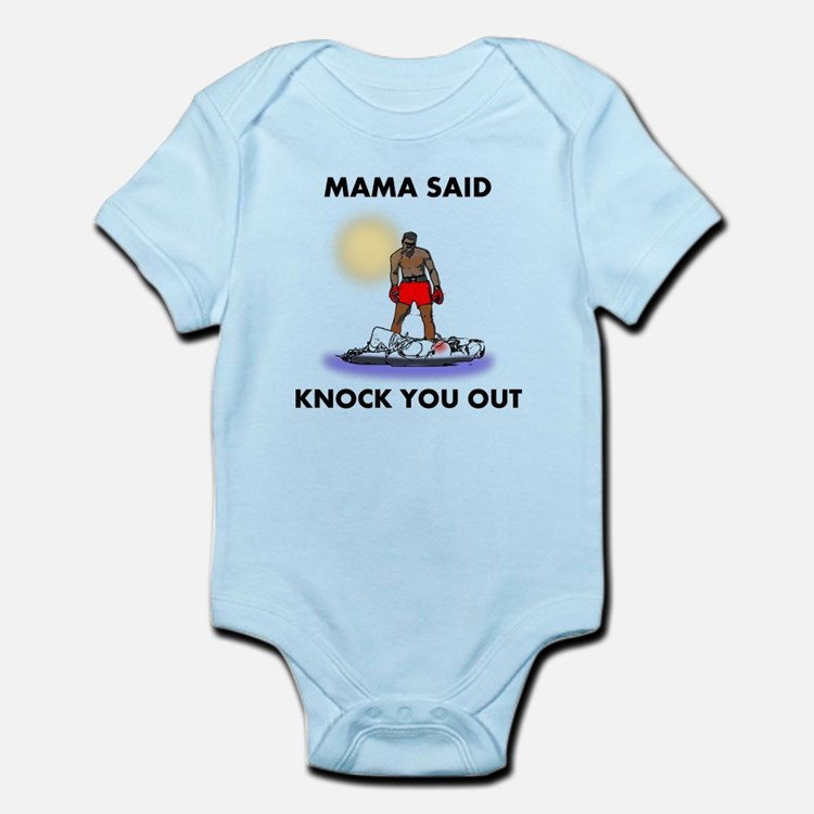 Mama Said Knock You Out Infant Bodysuit