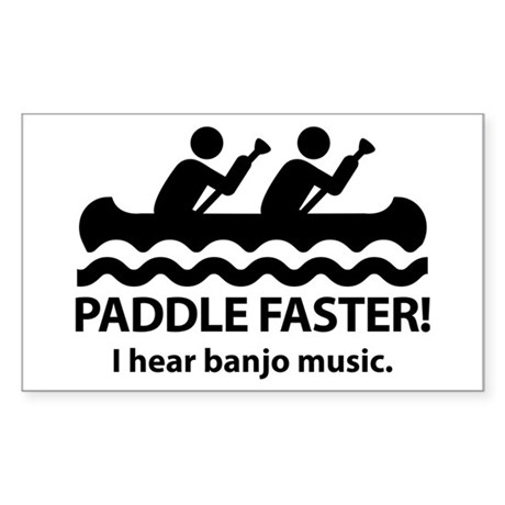 Paddle Faster I Hear Banjo Music. Sticker (Rectang