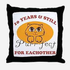 10th Purr-fect Anniversary Throw Pillow