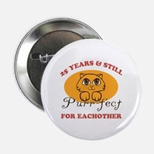 """25th Purr-fect Anniversary 2.25"""" Button (10 pack)"""