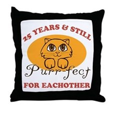 25th Purr-fect Anniversary Throw Pillow