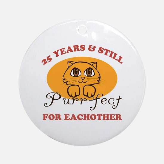 25th Purr-fect Anniversary Ornament (Round)