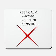 Keep Calm And Watch Rurouni Kenshin Mousepad