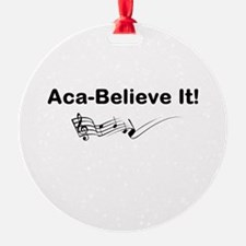 Aca-Believe It Products Ornament