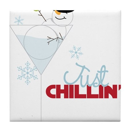 Just Chillin Tile Coaster