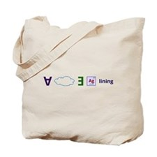 Every cloud has a silver lining Tote Bag