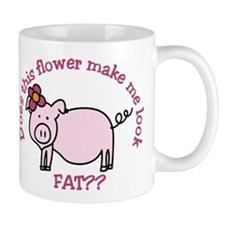 Does this flower make me look fat? Mug