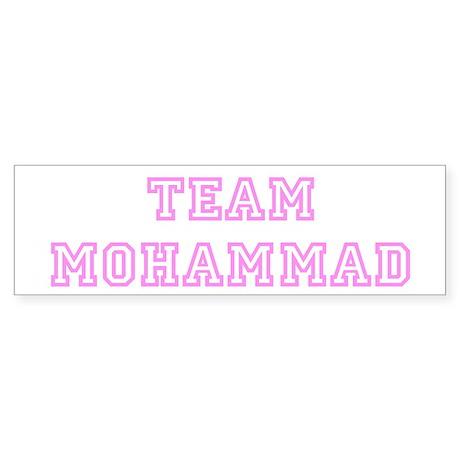 Pink team Mohammad Bumper Sticker