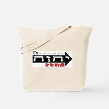 Yahweh or No Way Tote Bag