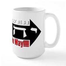 Yahweh or No Way Mug