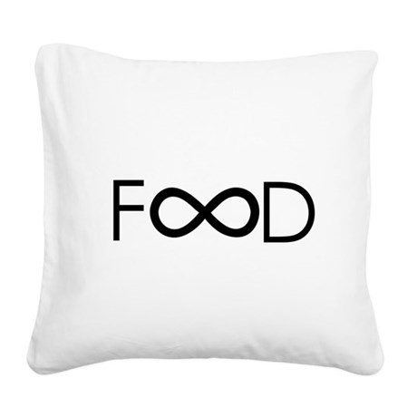 food is forever Square Canvas Pillow
