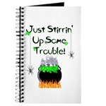 Stirrin' Up Trouble Journal