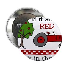 """Keep it in the Shed 2.25"""" Button"""