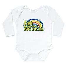I'm Kind Of A Big Deal Long Sleeve Infant Bodysuit