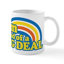 I'm Kind Of A Big Deal Small Mug