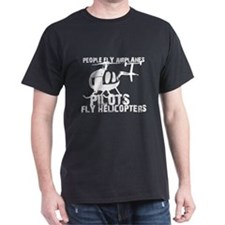 People Fly Airplanes, Pilots T-Shirt