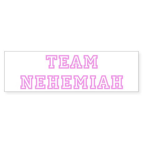 Pink team Nehemiah Bumper Sticker