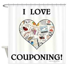I LOVE COUPONING! Shower Curtain