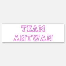 Pink team Antwan Bumper Bumper Bumper Sticker