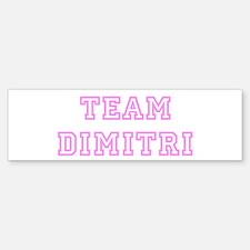 Pink team Dimitri Bumper Bumper Bumper Sticker