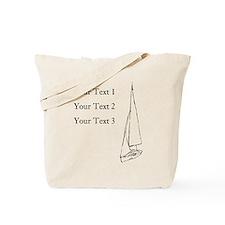 Sail Boat and Custom Text. Tote Bag