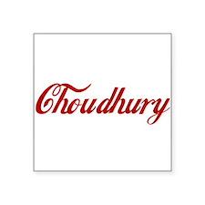 """Choudhury name Square Sticker 3"""" x 3"""""""