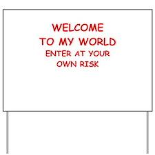 insane Yard Sign