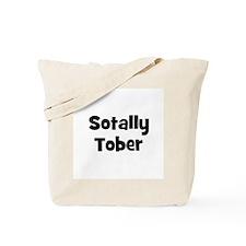 Sotally Tober Tote Bag