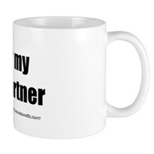 """""""Love My Life Partner"""" Mug"""