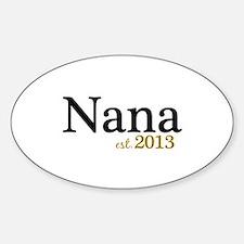 New Nana Est 2013 Sticker (Oval)