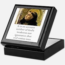 It Is On Account - Thomas Aquinas Keepsake Box