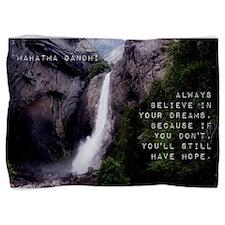 Always Believe In Your Dreams - Mahatma Gandhi Pil
