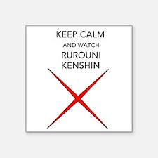 Keep Calm And Watch Rurouni Kenshin Square Sticker