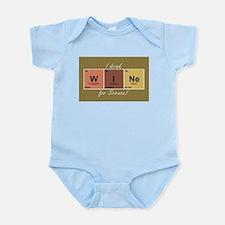 I drinlk WINe for Science! Infant Bodysuit