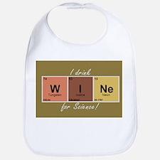 I drinlk WINe for Science! Bib