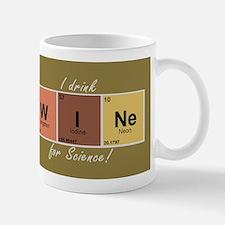 I drinlk WINe for Science! Mug