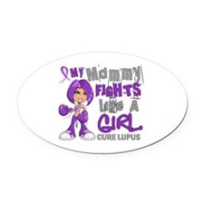 Fights Like a Girl 42.9 Lupus Oval Car Magnet