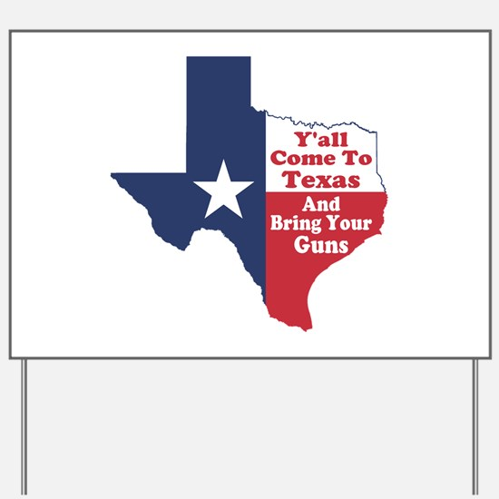 Yall Come to Texas Yard Sign