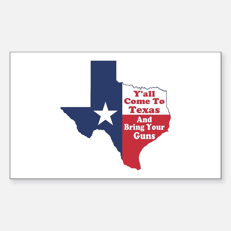 Yall Come to Texas Sticker (Rectangle)