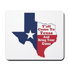 Yall Come to Texas Mousepad