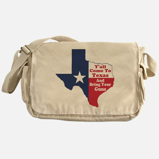 Yall Come to Texas Messenger Bag