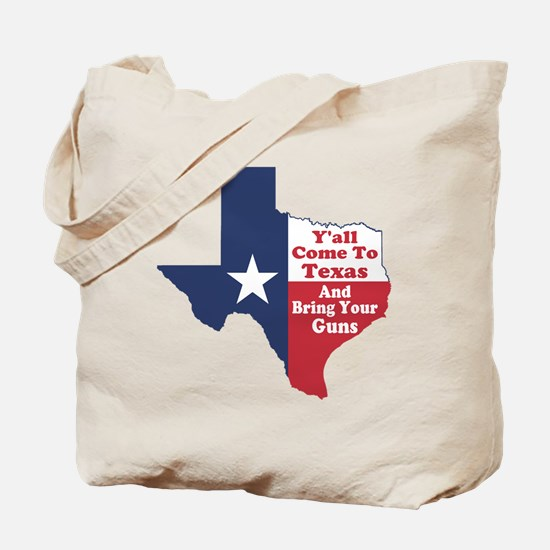 Yall Come to Texas Tote Bag