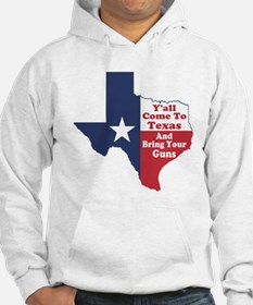 Yall Come to Texas Hoodie