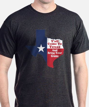 Yall Come to Texas T-Shirt
